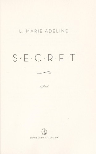 Secret A Novel _ L ADELINE
