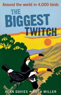 The Biggest Twitch Around The World In 4000 Birds _ ALAN DAVIES