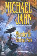 Murder In Central Park A Bill Donovan Mystery _ MICHAEL JAHN
