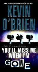 Youll Miss Me When Im Gone _ KEVIN OBRIEN