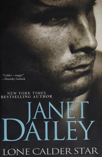 Lone Calder Star _ JANET DAILEY