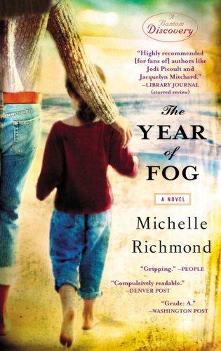 Year Of Fog A Novel _ MICHELLE RICHMOND