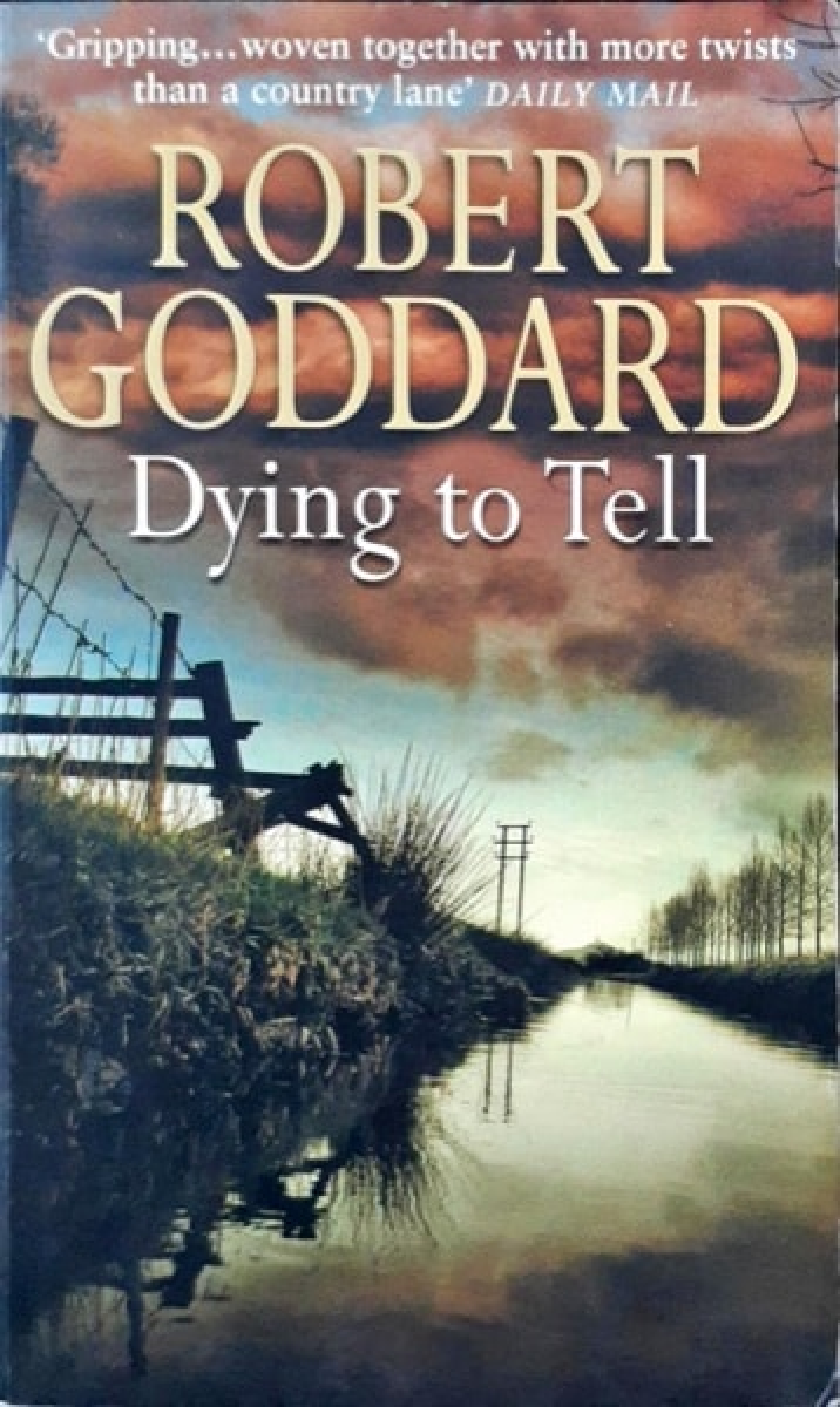 Dying To Tell _ ROBERT GODDARD