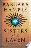 Sisters Of The Raven _ BARBARA HAMBLY