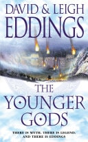 The Younger Gods  The Dreamers, Book 4 _ DAVID EDDINGS