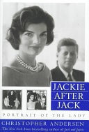 Jackie After Jack Portrait Of The Lady _ CHRISTOPHER ANDERSEN