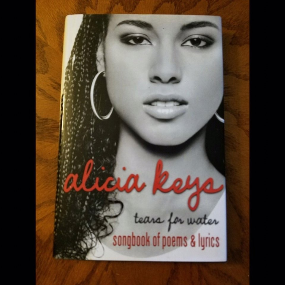 Tears For Water  Songbook Of Poems And Lyrics _ ALICIA KEYS