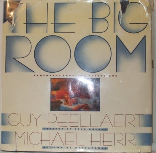 The Big Room Portraits From The Golden Age _ MICHAEL HERR