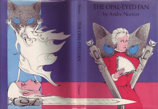 The Opal Eyed Fan _ ANDRE NORTON