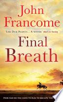 Final Breath _ JOHN FRANCOME
