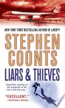 Liars And Thieves _ STEPHEN COONTS
