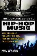 Concise Guide To Hip-Hop Music _ PAUL EDWARDS