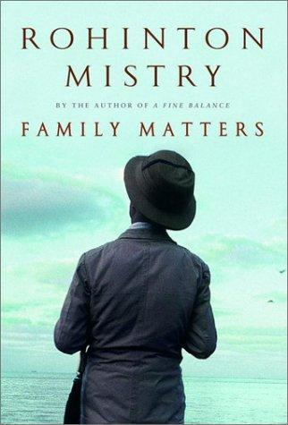 Family Matters _ ROHINTON MISTRY