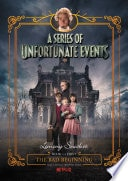 The Bad Beginning A Series Of Unfortunate Events, Book The First _ LEMONY SNICKET