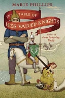 The Table Of Less Valued Knights _ MARIE PHILLIPS