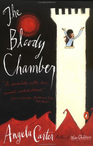 The Bloody Chamber And Other Stories _ ANGELA CARTER