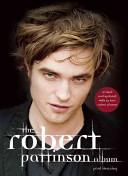 The Robert Pattinson Album _ PAUL STENNING