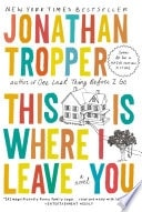 This Is Where I Leave You _ JONATHAN TROPPER