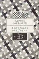 Something Out There _ NADINE GORDIMER