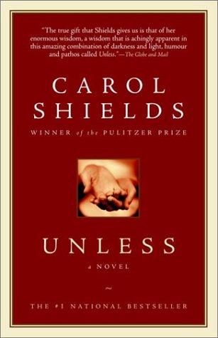 Unless _ CAROL SHIELDS