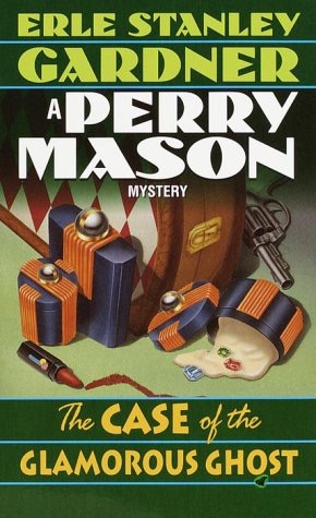 The Case Of The Glamorous Ghost A Perry Mason Mystery _ ERLE GARDNER