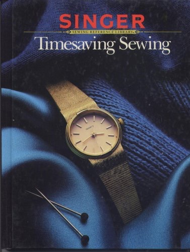 Timesaving Sewing Singer Sewing Reference Library _