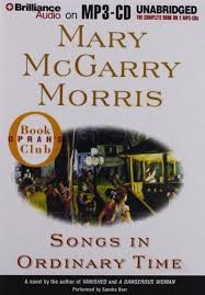 Songs In Ordinary Time _ MARY MORRIS