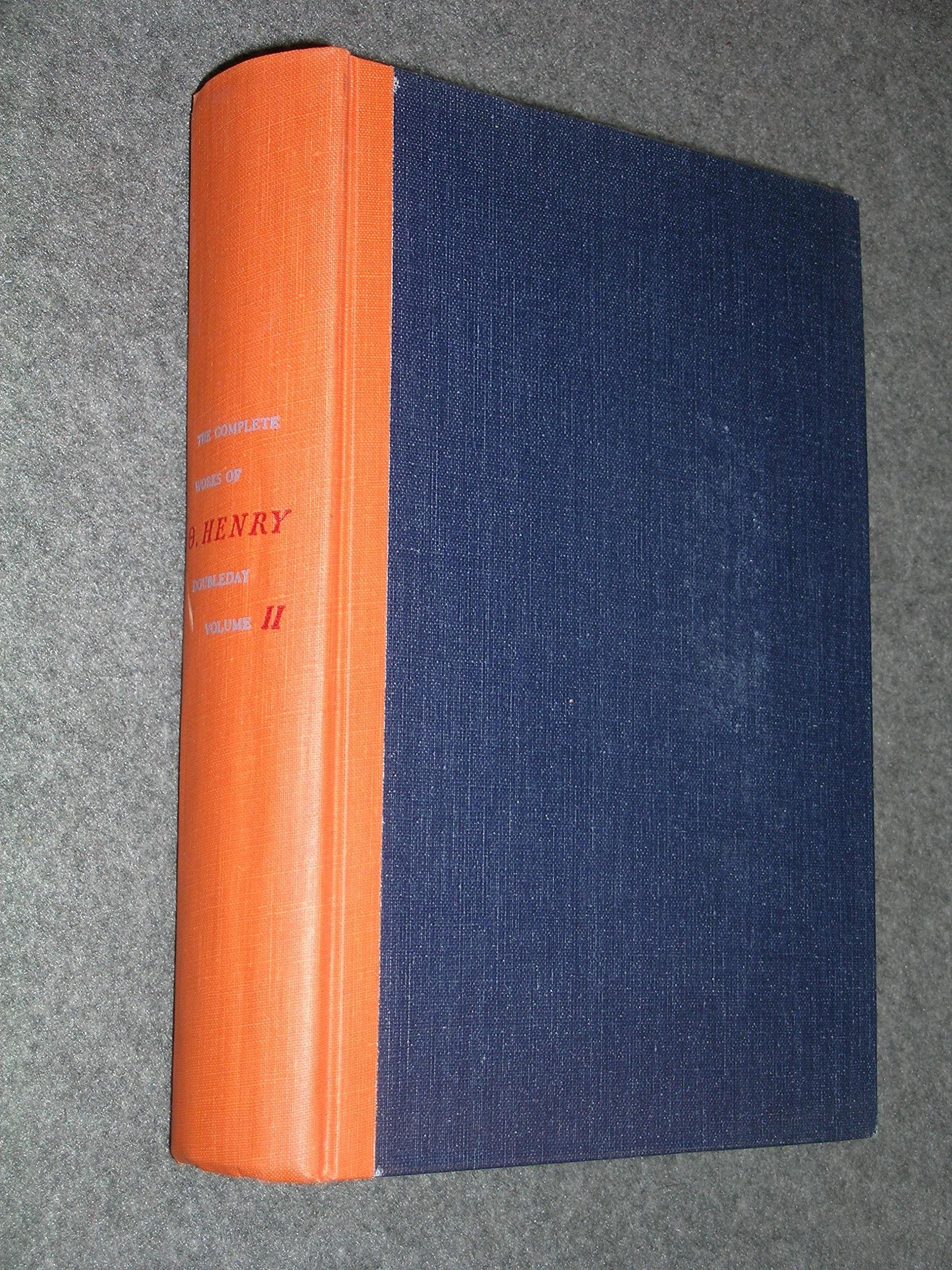 The Complete Works Of O. Henry ~ Volume 1 And 2 _ O HENRY