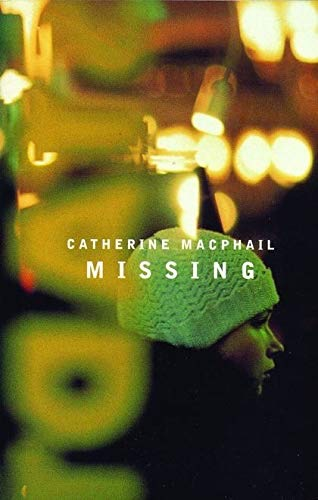 Missing _ CATHERINE MACPHAIL