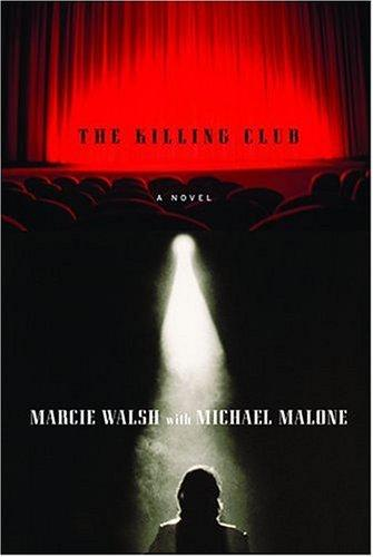 The Killing Club _ MARCIE WALSH
