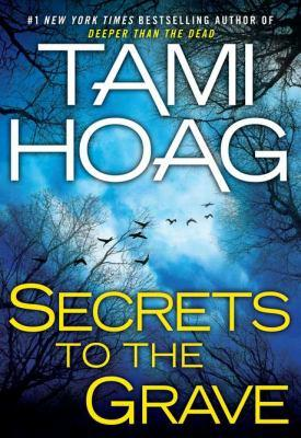 Secrets To The Grave _ TAMI HOAG
