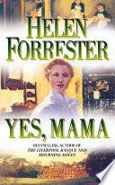 Yes, Mama _ HELEN FORRESTER