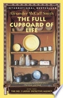 The Full Cupboard Of Life  No. 1 Ladies Detective Agency Book 5 _ ALEXANDER SMITH