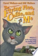 The Flying Flea, Callie, And Me _ CAROL WALLACE