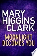 Moonlight Becomes You _ MARY CLARK