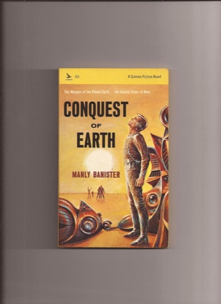 Conquest Of Earth _ MANLY BANISTER