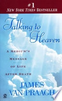Talking To Heaven A Mediums Message Of Life And Death _ PRAAGH VAN