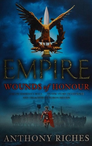 Empire Wounds Of Honour _ ANTHONY RICHES