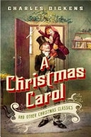 A Christmas Carol And Other Christmas Classics _ CHARLES DICKENS