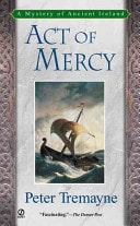 Act Of Mercy  A Celtic Mystery _ PETER TREMAYNE