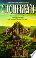 Fortress In The Eye Of Time _ C.J CHERRYH