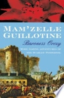 Mamzelle Guillotine An Adventure Of The Scarlet Pimpernel _ BARONESS ORCZY