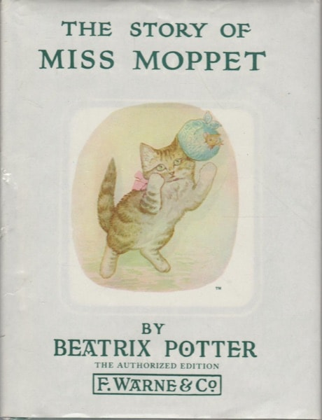 The Story Of Miss Moppet  Peter Rabbit, Book 21 _ BEATRIX POTTER