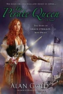 The Pirate Queen A Novel  The Story Of Grace Omalley, Irish Pirate _ ALAN GOLD