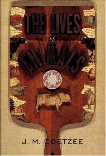 The Lives Of Animals _ J. M. COETZEE