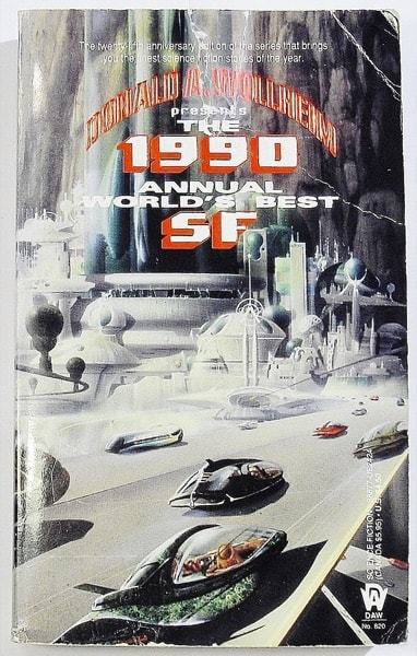 The 1990 Annual Worlds Best Of Sf _ DONALD WOLLHEIM