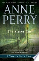 The Silent Cry  A William Monk Novel _ ANNE PERRY