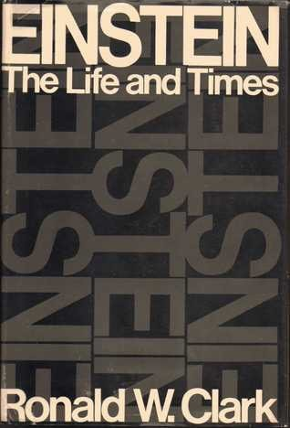 Einstein The Life And Times _ RONALD CLARK
