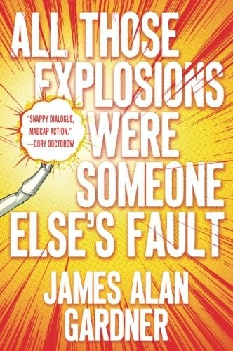 All Those Explosions Were Someone Elses Fault _ JAMES GARDNER