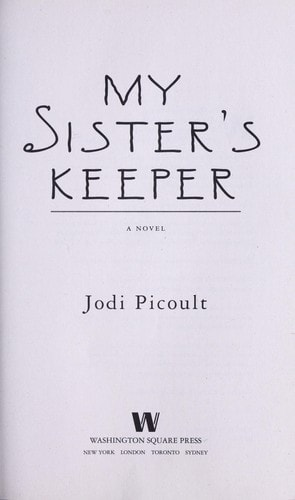 My Sisters Keeper A Novel _ JODI PICOULT